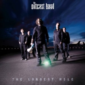 The Outcast Band - The Longest Mile