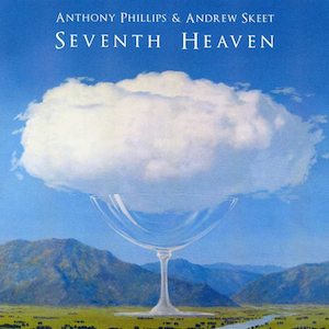 AnthonyPhillips-SeventhHeaven