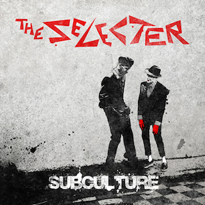 The-Selecter-Subculture-packshot400